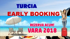 Turcia - EARLY BOOKING ! sezon summer 2018 !