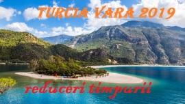Turcia -  vara 2019 !!! Reduceri Early Booking !!!